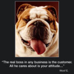 Picture of the week #9 : The Real boss in any business is the customer