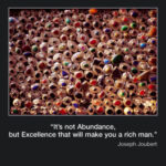 Picture of the week #48 : It' not abundance but excellence…
