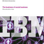 Social Business : what works and how