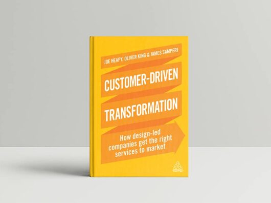 How to transform your business with design and customer centricity.