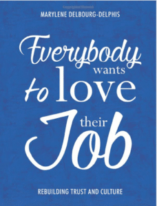 Everybody wants to love their job book cover