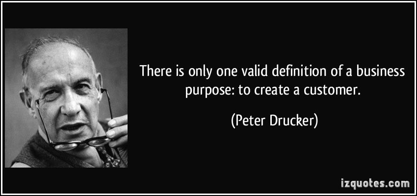quote-there-is-only-one-valid-definition-of-a-business-purpose-to-create-a-customer-peter-drucker