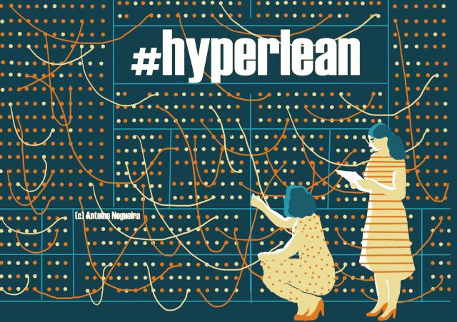 Hyperlean : ce que signifie l'avènement du numérique