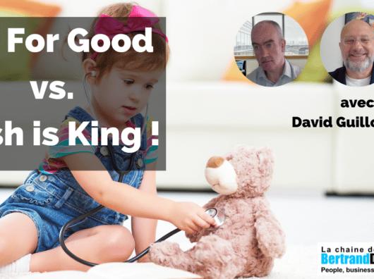 """HR For Good"" vs ""Cash Is King"" avec David Guillocheau"